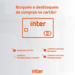 bloqueio e desbloqueio do cartão banco inter
